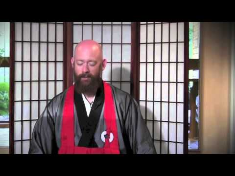 17 - Zazen - Seated Meditation in the Context of Zen Practice - Tuesday July 30, 2013
