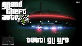 getlinkyoutube.com-Grand Theft Auto V - GTA V - Mistero 4 - Tutti i 4 UFO!