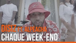 Chaque Week-end (feat Aelpéacha)