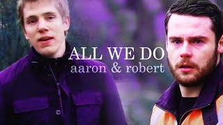 getlinkyoutube.com-aaron and robert [emmerdale] all we do