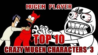 getlinkyoutube.com-TOP 10 CRAZY MUGEN CHARACTERS 3