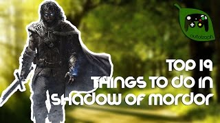 getlinkyoutube.com-19 Fun Things to do In Middle-earth: Shadow of Mordor
