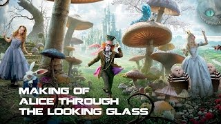 getlinkyoutube.com-MAKING OF - Alice Through The Looking Glass