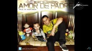 getlinkyoutube.com-McJay  El Favorito  Amor De Padre