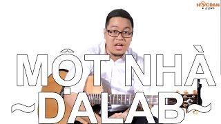 getlinkyoutube.com-[Guitar] Hướng dẫn: Một nhà - DaLab