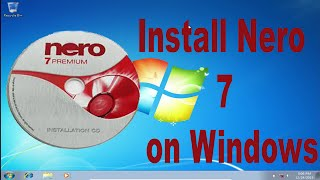 getlinkyoutube.com-How to install nero 7 in windows 7
