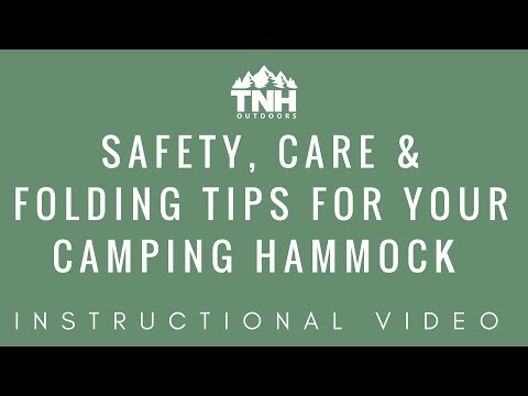 Safety, Care and Folding Tips For Your Camping Hammock By TNH Outdoors