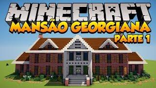 getlinkyoutube.com-Minecraft: Construindo uma Mansão Georgiana (Parte 1)