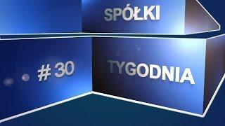 Spółki tygodnia, czyli giełdowy flash Rafała Irzyńskiego, #30 (13.01.2017)