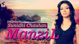 Manzil | Sunidhi Chouhan | Khwaab | Manzil Kareeb Si Par Maade Naseeb Si | Heart Touching Song 2016