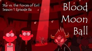 "getlinkyoutube.com-""Blood Moon Ball"" Star vs  the Forces of Evil Episode Review"
