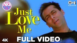 Just Love Me Full Song Video   No Entry | Salman Khan | Sonu Nigam, Anu Malik