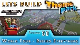 getlinkyoutube.com-Minecraft :: Lets Build A Theme Park :: World Tour Every Ride! :: E50