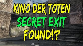 "getlinkyoutube.com-""Black Ops Zombies"" ""SECRET Easter Egg"" / ""EXIT"" FOUND in KINO DER TOTEN!??"" ""UNSOLVED EASTER EGGS"""
