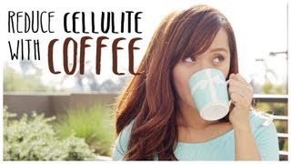 getlinkyoutube.com-How to Reduce Cellulite with Coffee