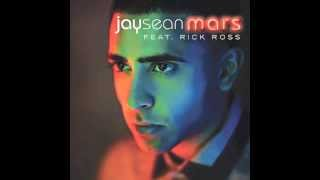 Jay Sean - MARS (ft. Rick Ross)