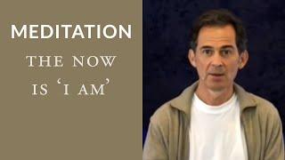 getlinkyoutube.com-Meditation: The Now is 'I Am'