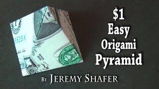 One Dollar Easy Origami Pyramid