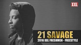 21 Savage Freestyle - XXL Freshman 2016 (Video)