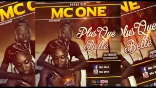 MC ONE - PLUS QUE BELLE (Audio)