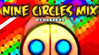 getlinkyoutube.com-Geometry Dash - NINE CIRCLES MIX - by Nacho21
