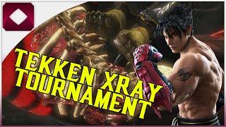 Tekken XRAY Tournament
