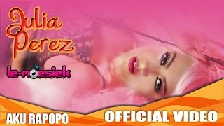 getlinkyoutube.com-Julia Perez - Aku Rapopo (Official Music Video)