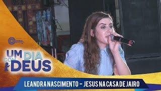 getlinkyoutube.com-Leandra Nascimento - Jesus na casa de Jairo 2016