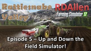 getlinkyoutube.com-Farming Simulator 17 MP Rattlesnake Valley E5 - Up and Down the Field!