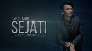 Sejati (Official Music Video) - Faizal Tahir