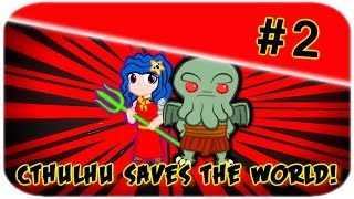 "getlinkyoutube.com-Soac en Cthulhu Saves the World(#2) |  ""El primer gran reto de Umi y Cthulhu """