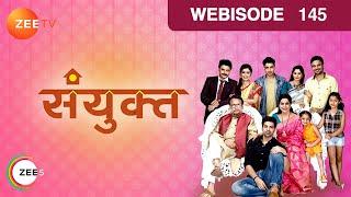 Sanyukt - संयुक्त - Episode 145  - March 27, 2017 - Webisode