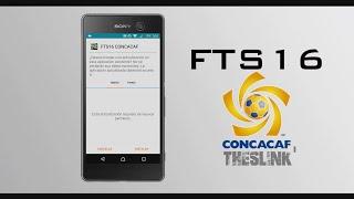 FTS16 CONCACAF | Juego de fútbol de la Concacaf para Android.