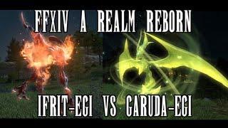 getlinkyoutube.com-FFXIV A Realm Reborn: Ifrit-egi vs. Garuda-egi