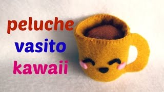 getlinkyoutube.com-TUTORIAL/ PELUCHE VASITO DE TÉ KAWAII /  ◕ ‿‿ ◕