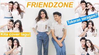 JATUH CINTA SAMA SAHABAT (Friendzone) | Tukeran Seragam + Cover Lagu