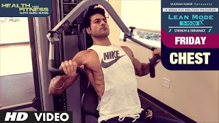 Friday - Chest | LEAN MODE by Guru Mann | Health and Fitness
