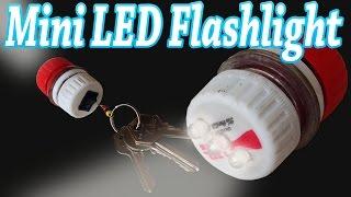 getlinkyoutube.com-How to Make a Mini Led Flashlight Keychain Home