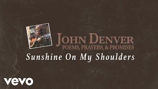 getlinkyoutube.com-John Denver - Sunshine On My Shoulders