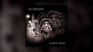 getlinkyoutube.com-Sleepin' Rough  - The Rumjacks - (FULL ALBUM) - 2016