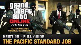 getlinkyoutube.com-GTA Online Heist #5 - The Pacific Standard Job (Elite Challenge & Criminal Mastermind)