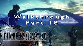 getlinkyoutube.com-Final Fantasy 15 Walkthrough Part 18 Date With Gladiuses Sister