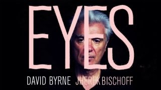 David Byrne & Jherek Bischoff - Eyes