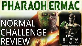 getlinkyoutube.com-PHARAOH ERMAC CHALLENGE in MKX Mobile (Normal) review.