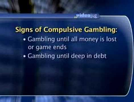 What are the signs of compulsive gambling?