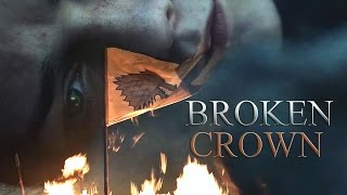 getlinkyoutube.com-Broken Crown - Game of Thrones