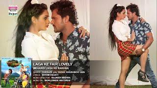 getlinkyoutube.com-Laga Ke Fair Lovely - BHOJPURI HOT SONG | Khesari Lal Yadav, Kajal Raghwani, Ritu Singh