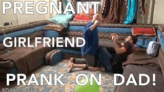 getlinkyoutube.com-PREGNANT GIRLFRIEND PRANK ON DAD!!