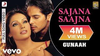 getlinkyoutube.com-Sajana Saajna - Gunaah | Dino Morea | Bipasha Basu