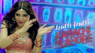 Trutti Frutti | Ayesha Omar | Shiraz Uppal | Karachi Se Lahore width=